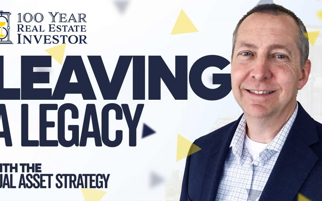 Making an impact and leaving a legacy with the dual asset strategy