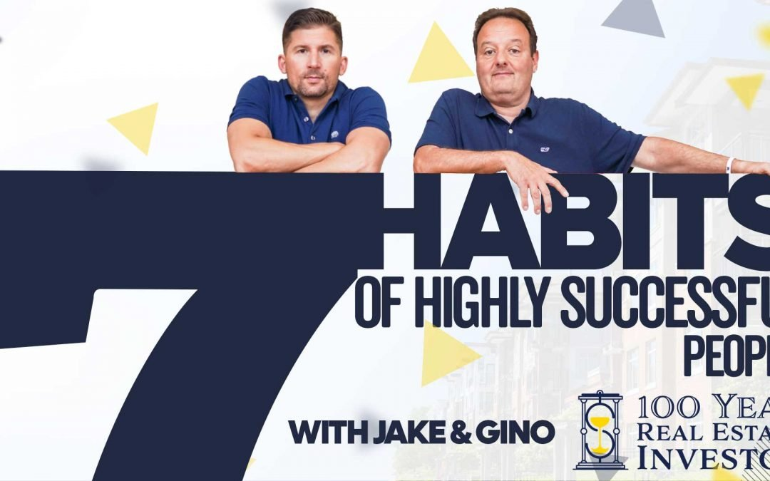 The Seven Habits Of Highly Successful People & The 100 Year Mindset